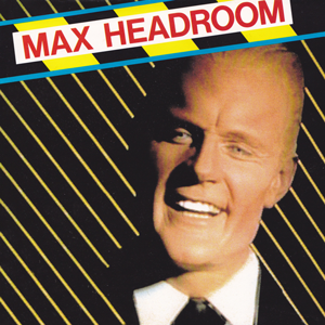 File:Max-Headroom-with-banner 300.png