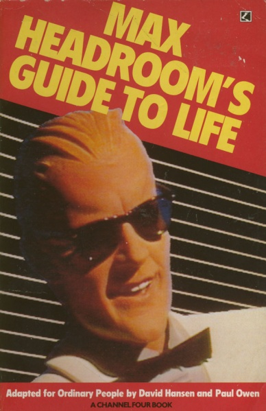 File:Mhcom max headroom guidetolife front.jpg